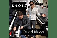The Shots - Zu Viel Klavier [CD]