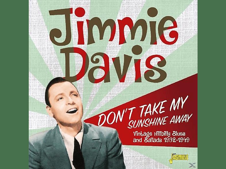 Jimmie Davis - Don't Take My Sunshine [CD]