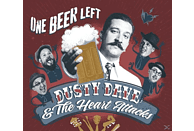 Dusty Dave, Heartattacks - One Beer Left [CD]