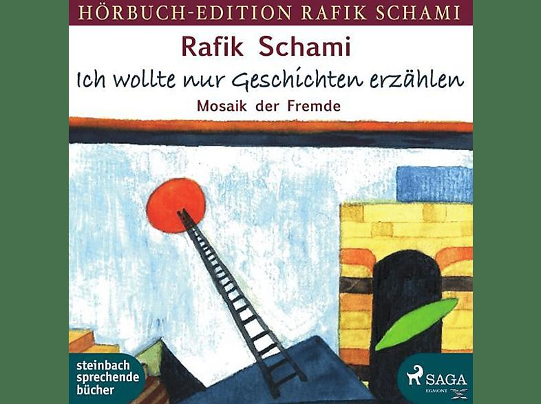 Rafik Schami - Ich Wollte Nur Geschichten Erzählen-Mosaik Der - (MP3-CD)