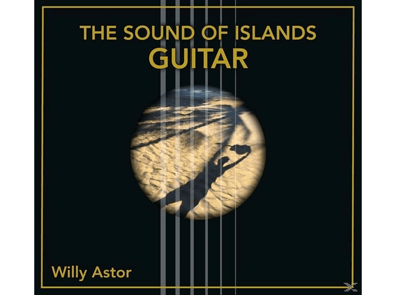Willy Astor - The Sound Of Islands-Guitar [CD]