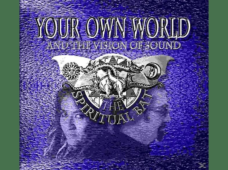 Spiritual Bat - Your Own World-And the Spiri [CD]