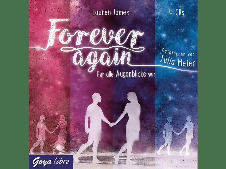 Julia Meier, Lauren James - Forever Again.Für Alle Augenblicke Wir (Folge 1)  - (CD)