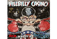 Hillbilly Casino - Red,White & Bruised [CD]