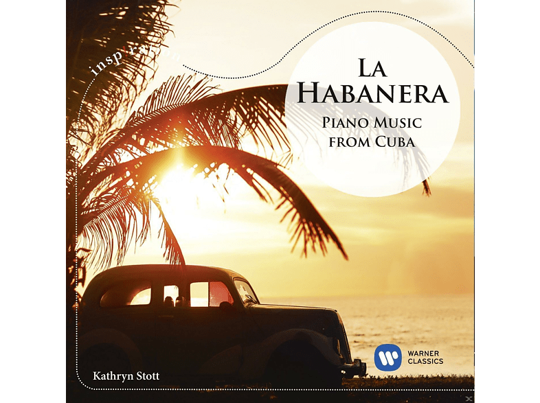 Kathryn Stott - La Habanera-Piano Music from Cuba [CD]
