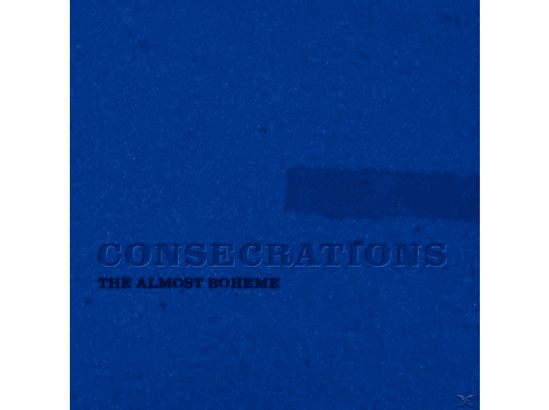 The Almost Boheme - Consecrations [CD]