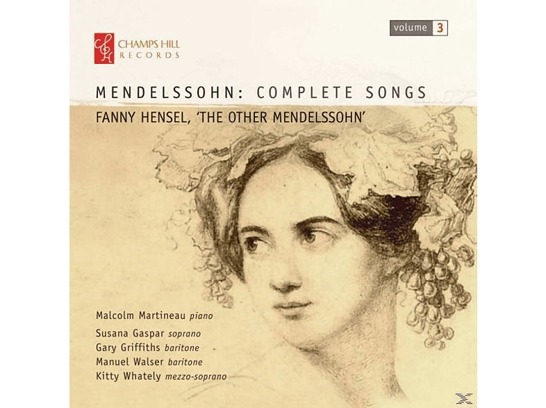 Malcolm Martineau, Susana Gaspar, Gary Griffiths, Manuel Walser, Kitty Whately - Mendelssohn: Complete Songs [CD]