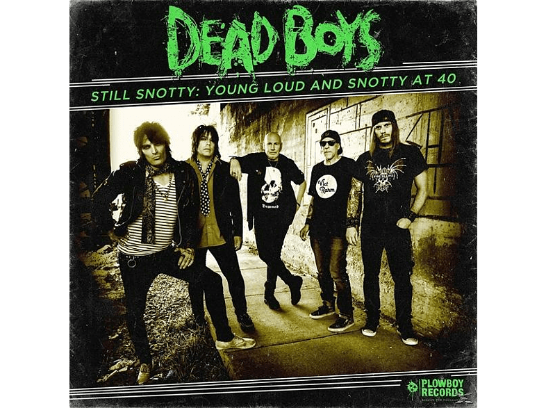 Dead Boys - Still Snotty: Young Loud And Snotty At 40 [CD]