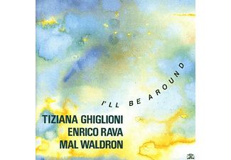 T./RAVA/WALDRON Gighlioni - I'LL BE AROUND - (CD)