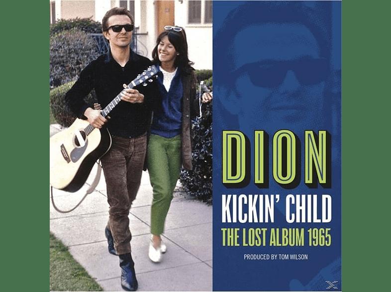 Dion - Kickin' Child: The Lost Album 1965 [Vinyl]