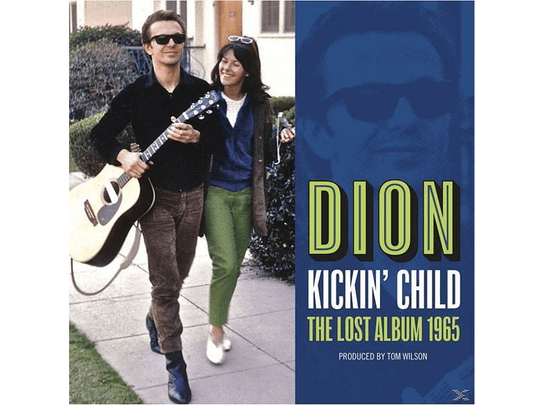 Dion - Kickin' Child: The Lost Album 1965 [CD]