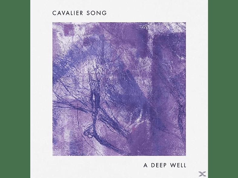 Cavalier Song - A Deep Well [Vinyl]