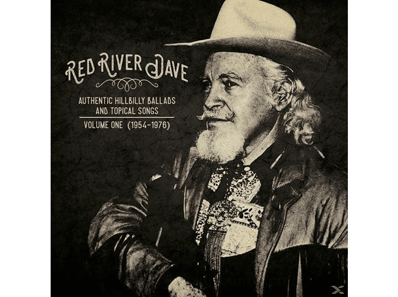Red River Dave - Authentic Hillbilly Ballads And Topical Songs [Vinyl]