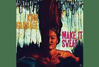 King Garbage - Make It Sweat [CD]