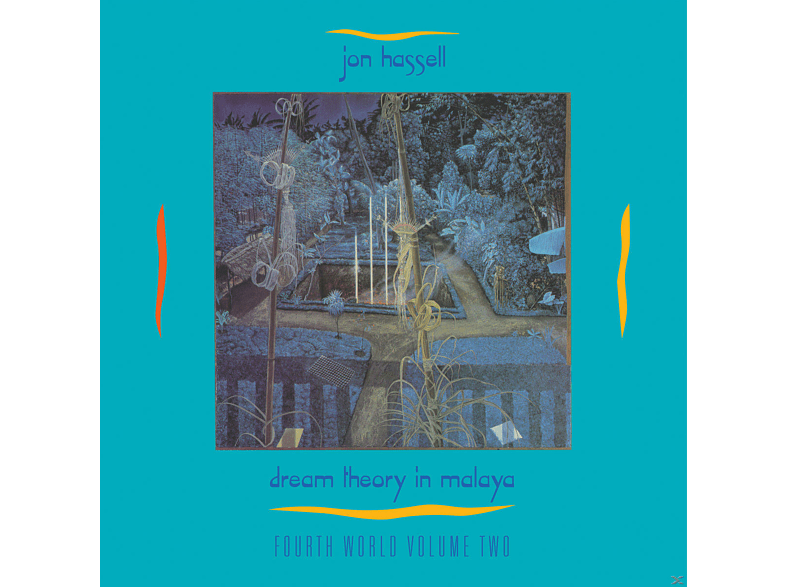 Jon Hassell - Fourth World:02 Dream Theory In Malaya [CD]