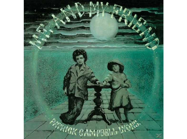 Patrick Campbell-lyons - Me And My Friend [CD]