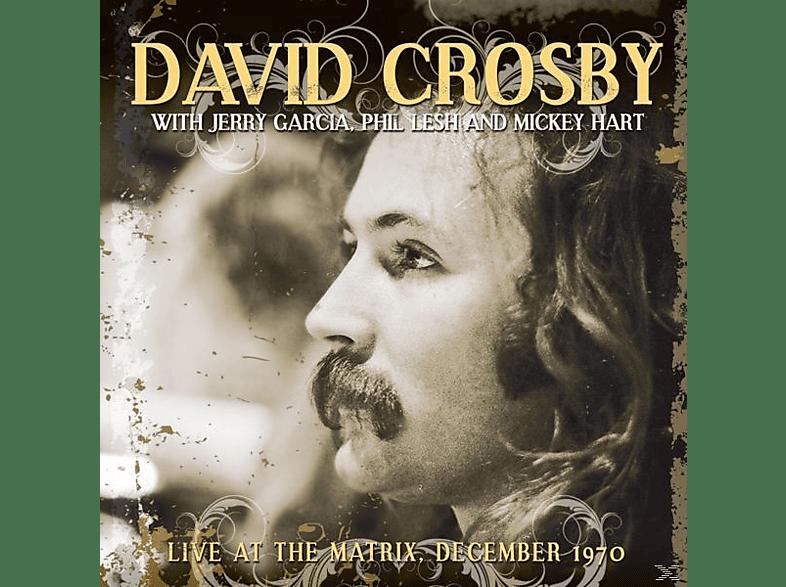 Crosby,David With Phil Lesh,Jerry Garcia & Mickey - Live At The Matrix December 1970 (Vinyl) [Vinyl]