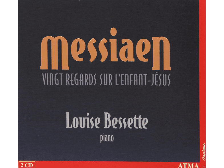 Louise Bessette - Messiaen:Vingt Regards [CD]
