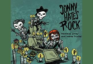 Jonny Hates Rock - Canciones serias para noches tristes  - (CD)