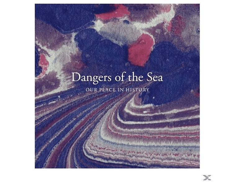 Dangers Of The Sea - Our Place In History [LP + Bonus-CD]
