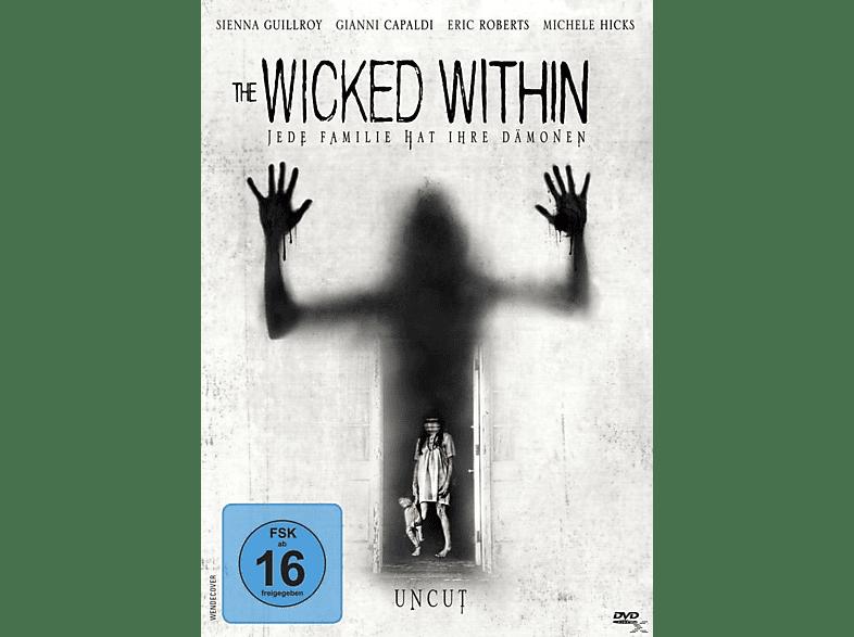The Wicked Within - Jede Familie hat ihre Dämonen [DVD]