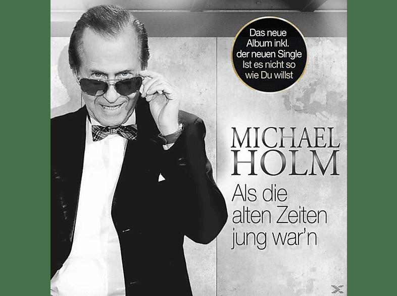 Michael Holm - Als Die Alten Zeiten Jung War'n [CD]