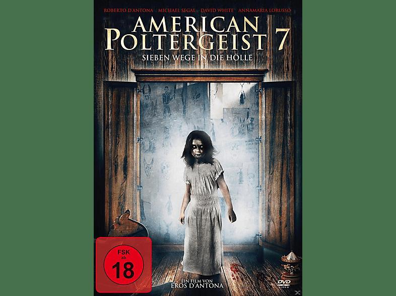 American Poltergeist 7 - Sieben Wege in die Hölle [DVD]