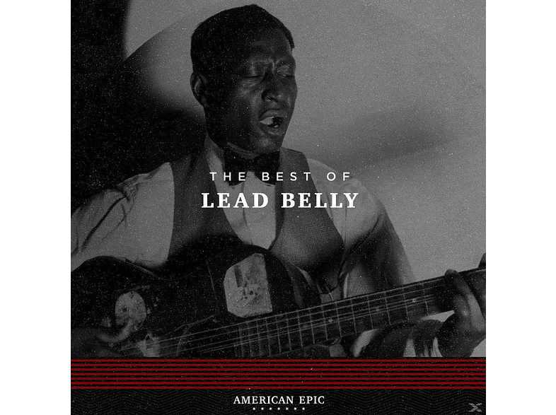 Lead Belly - American Epic:The Best Of Lead Belly [Vinyl]