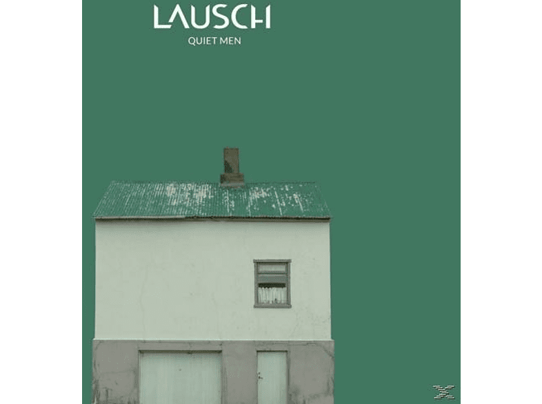 Lausch - Quiet Men [CD]