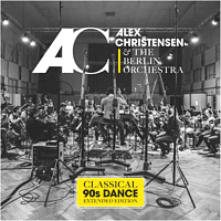 Alex Christensen & The Berlin Orchestra - Classical 90s Dance (Extended Edition) [CD]