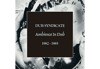 Dub Syndicate - AMBIENCE IN DUB 1982-1985 - (CD)