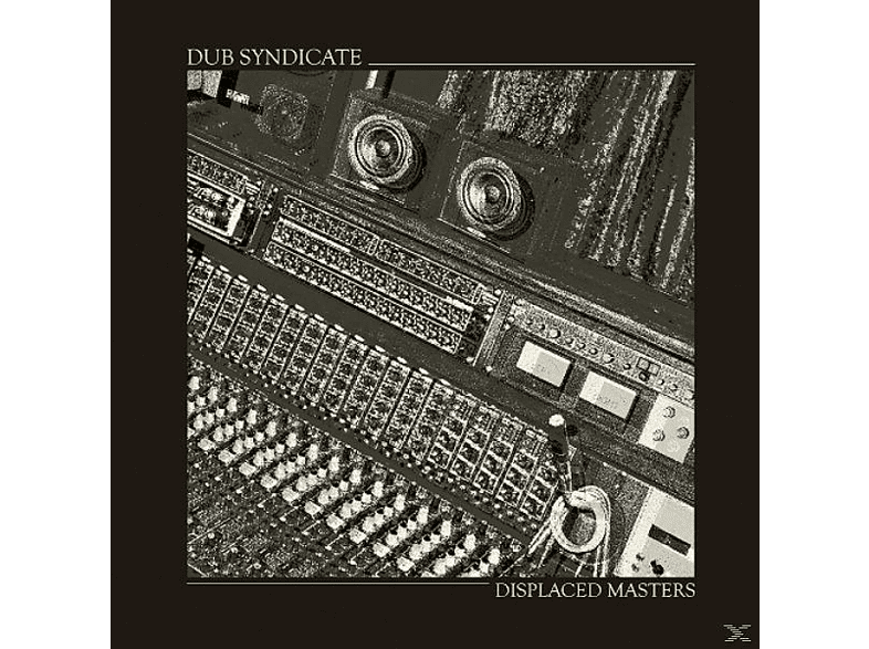 Dub Syndicate - DISPLACED MASTERS [LP + Download]