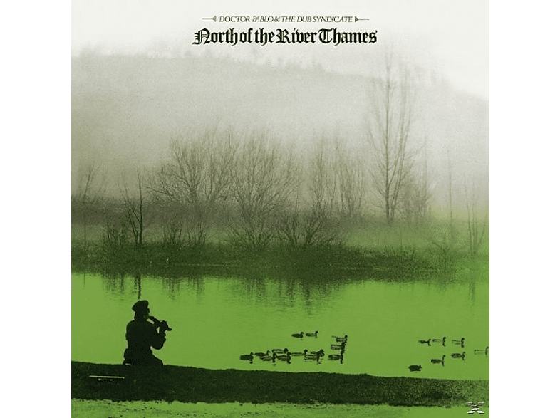 Dub Syndicate - NORTH OF THE RIVER THAMES [LP + Download]