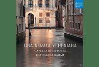Katharina Bäuml, Capella De La Torre - Una serata Venexiana [CD]