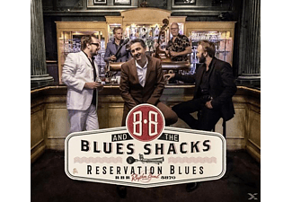 B.B. And The Blues Shacks - Reservation Blues  - (CD)