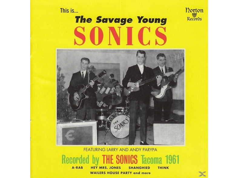Sonics - The Savage Young Sonics [CD]