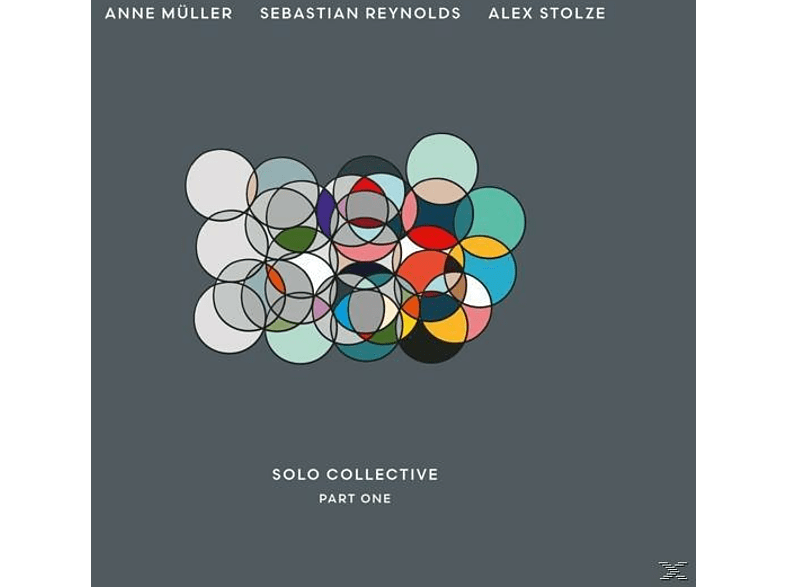 Stolze/Reynolds/Müller, Sebastian Reynolds, Anne Müller, Alex Stolze, Mike Bannard, Jonathan Quin, Andrew Warne - Solo Collective-Part One [CD]