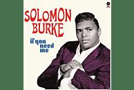 Solomon Burke - IF YOU NEED ME -BONUS TR- [Vinyl]