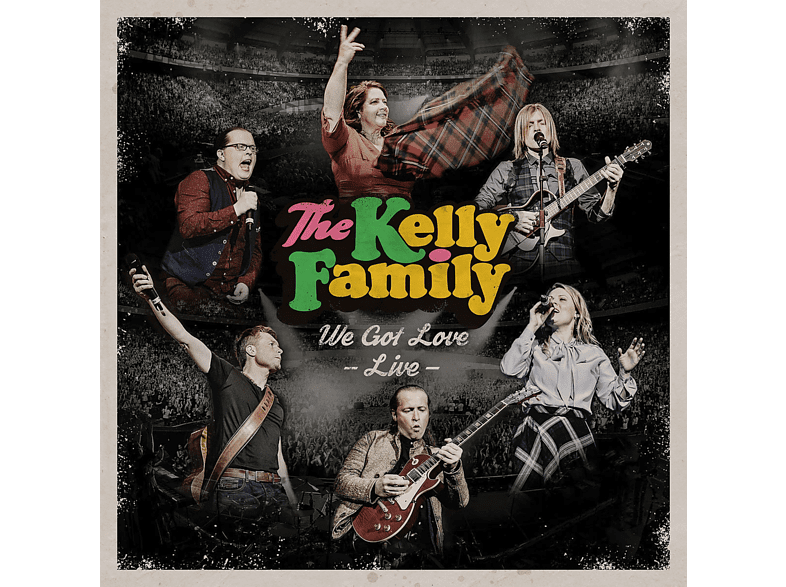 The Kelly Family - We Got Love-Live [CD]