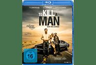 TO KILL A MAN [Blu-ray]