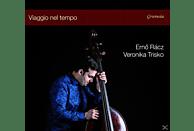 Ernö Racz, Veronika Trisko - Viaggio nel Tempo [CD]