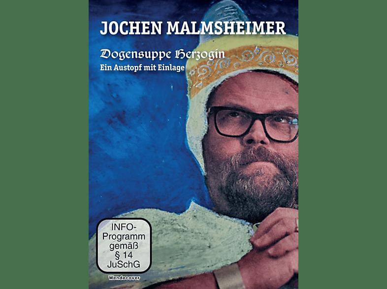 Jochen Malmsheimer: Dogensuppe Herzogin - ein Austopf mit Einlage [DVD]