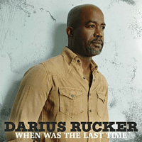 Darius Rucker - When Was The Last Time [CD]