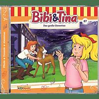 Bibi+tina - Folge 87: Das große Unwetter  - (CD)