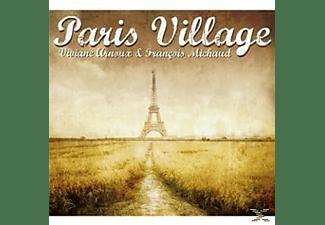 Viviane Arnoux, François Michaud - Paris Village  - (CD)