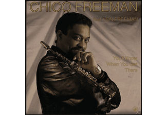 Chico Freeman - You'll Know When You Get.... - (Vinyl)