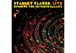 Stanley Clarke - Live...Hymn Of The Seventh Galaxy - (CD)