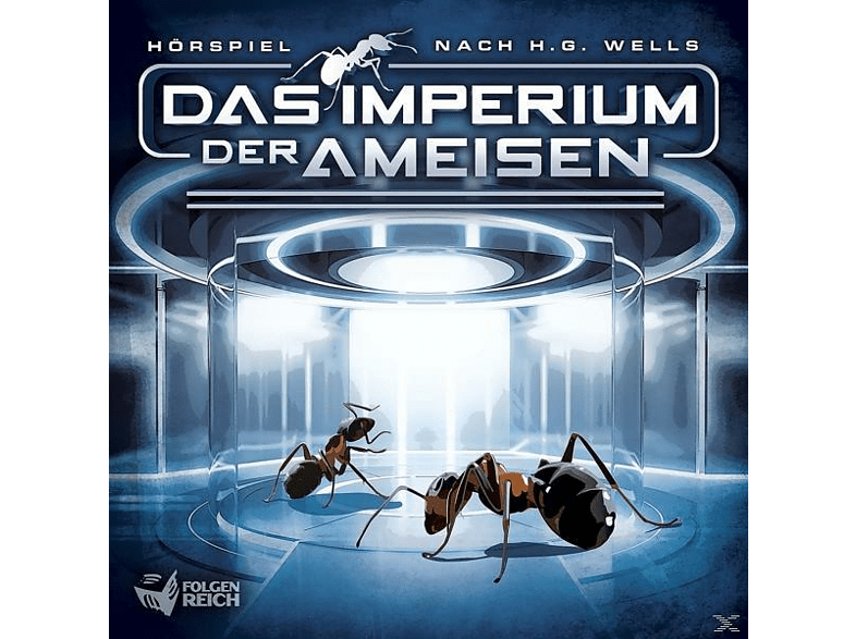 Das Imperium Der Ameisen - Das Imperium Der Ameisen (Hörspiel Nach H.G.Wells) - (CD)