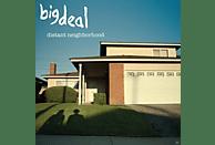 Big Deal - Distant Neighborhood [Vinyl]