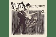VARIOUS - Strictly Britxotica!Palais Pop And Locarno Latin [Vinyl]